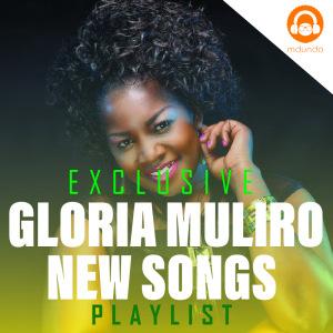Gloria Muliro Songs