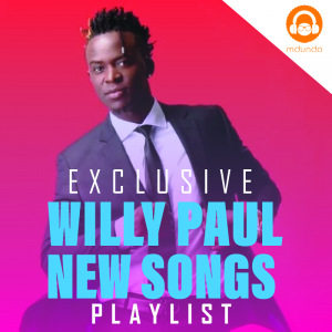 Willy Paul Songs