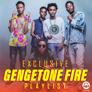 Gengetone Fire