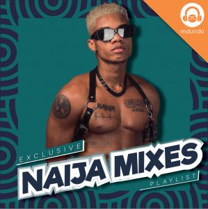 Free Naija Mix 2021