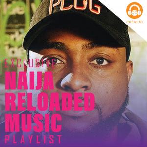 Naija Reloaded Music