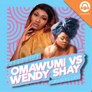 Omawumi vs. Wendy Shay