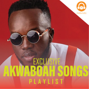 Akwaboah Songs 2021 Album