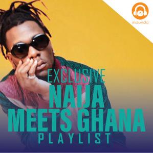 Naija Meets Ghana