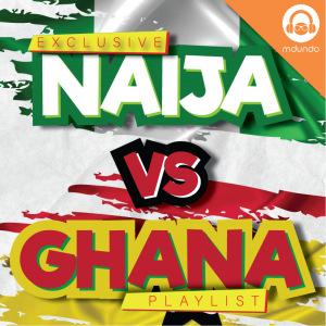 Naija Vs Ghana