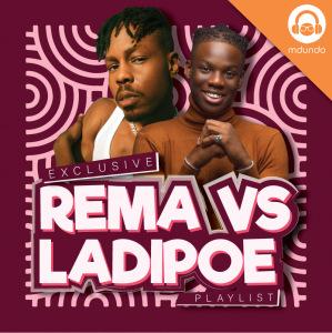 Rema vs Ladipoe