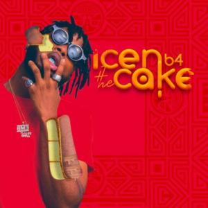 Dremo - Icen b4 the Cake