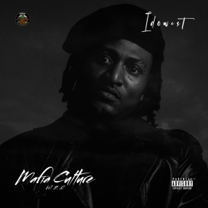 IDOWEST: Mafia Culture Vol 2 Download MP3
