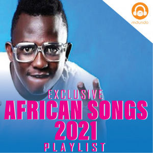 African Songs 2021