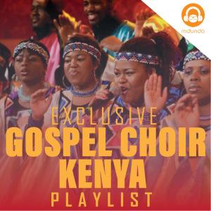 Gospel Choirs Kenya