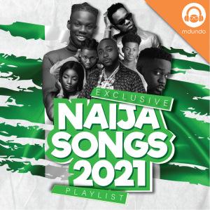 Naija Songs 2021
