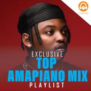 Amapiano Top hits