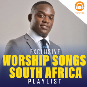 Worship Songs South Africa