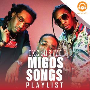 Migos Songs