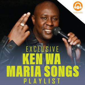Ken Wa Maria Songs