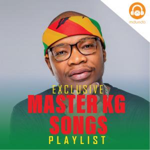 Best of Master KG Songs