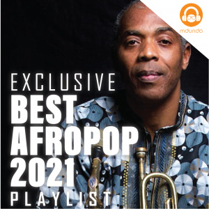 Best Afropop 2021