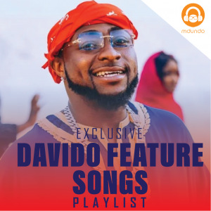 Songs featuring Davido Download MP3