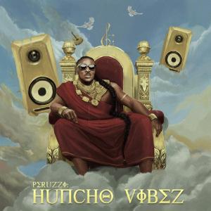 Peruzzi - Huncho Vibes