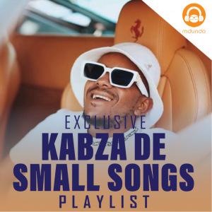 Kabza De small Songs