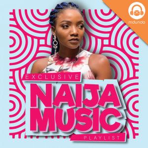Naija Songs   Afrobeat