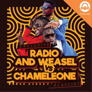 Radio& Weasel Vs Chameleone
