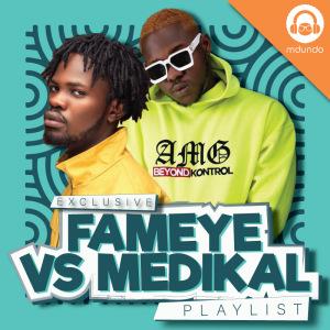 Fameye vs Medikal