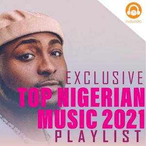 Best of Nigeria Music 2021