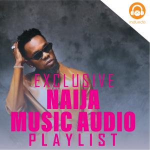 Naija Music Audio