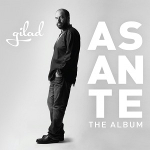 Gilad - 'Asante' The album