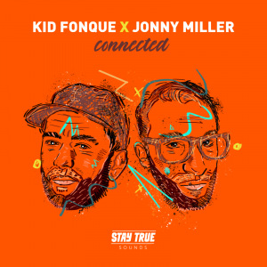 Kid Fonque & Jonny Miller 'Connected'