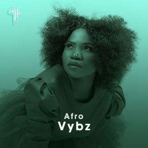 AfroVybz