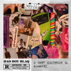 BAD BOY BLAQ  (FULL ALBUM)