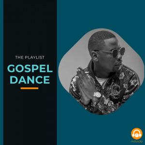 GOSPEL DANCE' playlist | Mdundo.com